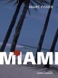 Marc Fisher - Miami.