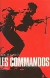 Marc Flament et René-Paul Bonnet - Les commandos.