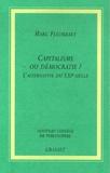 Marc Fleurbaey - Capitalisme ou démocratie ? - L'alternative du XXIe siècle.