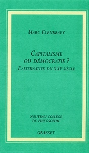 Marc Fleurbaey - Capitaliste ou démocratie?.