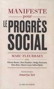 Marc Fleurbaey - Manifeste pour le progrès social - Une meilleure société est possible.