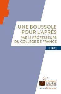 Marc Fontecave et Antoine Compagnon - Une boussole pour l'Après.