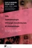 Marc Foucher et Jean-Christian Pignat - ORL, ophtalmologie, chirurgie maxillofaciale et stomatologie.