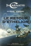 Marc Frachet - La Vénus d'Emerae Tome 1 : Le retour d'Ethelior.
