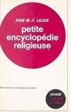 Marc-François Lacan - Petite encyclopédie religieuse - À l'écoute des mots.