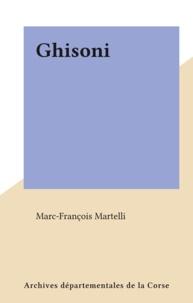 Marc-François Martelli - Ghisoni.