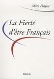 Marc Fraysse - La fierté d'être Français.