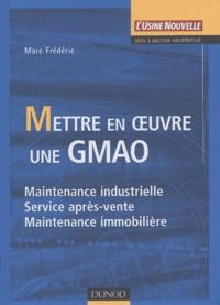 Feriasdhiver.fr Mettre en oeuvre une GMAO - Maintenance industrielle, Service après-vente, Maintenance immobilière Image