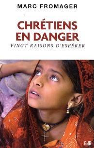 Cjtaboo.be Chrétiens en danger - Vingt raisons d'espérer Image