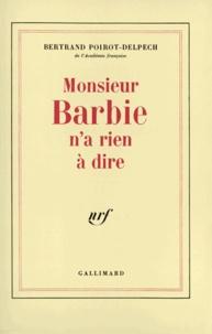 Marc Froment-Meurice - Mons barbie n'a rien à dire.