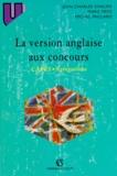 Marc Fryd et Michel Paillard - La version anglaise aux concours - CAPES, Agrégations.