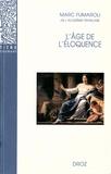 """Marc Fumaroli - L'âge de l'éloquence. - Rhétorique et """"res literaria"""" de la Renaissance au seuil de l'époque classique."""