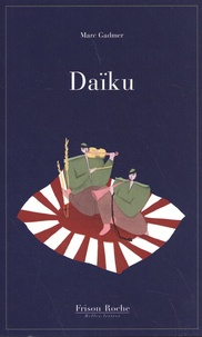 Marc Gadmer - Daïku.