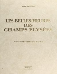 Marc Gaillard et Marcel Bleustein-Blanchet - Les belles heures des Champs-Élysées.