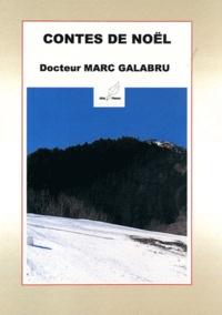 Marc Galabru - Contes de Noël.