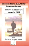 Marc Galabru - Le coup du soir.