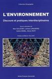 Marc Galochet et Jérôme Longuépée - L'environnement - Discours et pratiques interdisciplinaires.
