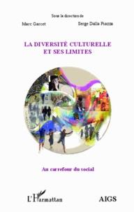 La diversité culturelle et ses limites- Actes de l'université d'été 2012 de l'AIGS, Association Interrégionale de Guidance et de Santé, et de l'IEM, Institut d'Etudes Mondialistes - Marc Garcet | Showmesound.org
