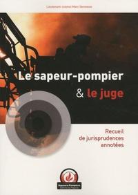 Blackclover.fr Le sapeur-pompier et le juge - Recueil de jurisprudences annotées Image