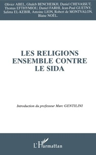 Marc Gentilini - Les religions ensemble contre le SIDA - Second colloque organisé par la Conférence mondiale des religions pour la paix (France) et l'Institut santé et développement (Université Paris VI) le 8 février 1995.