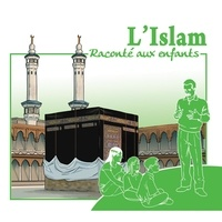 Marc Geoffroy - L'islam raconté aux enfants. 1 CD audio