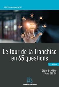 Marc Geron et Didier Depreay - Le tour de la franchise en 65 questions.