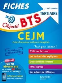 Télécharger des livres italiens gratuitement Objectif BTS tertiaire 1re et 2e années CEJM Culture économique, juridique et managériale  - Fiches  en francais