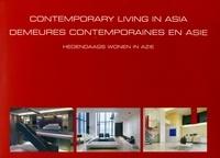 Marc Gerritsen - Contemporary living in Asia - Demeures contemporaines en Asie - Hedendaags wonen in Azië.