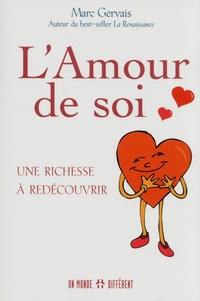Marc Gervais - L'Amour de soi - Une richesse à redécouvrir.