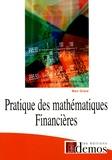 Marc Girard - Pratique des mathématiques financières.