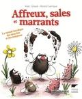 Marc Giraud et Roland Garrigue - Affreux, sales et marrants - Le monde bucolique des mouches et des morpions.