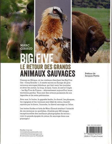 Big five. Le retour des grands animaux sauvages