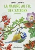 Marc Giraud - La nature au fil des saisons.