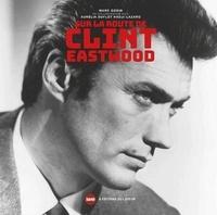Marc Godin - Sur la route de Clint Eastwood.