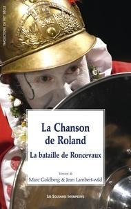 Marc Goldberg et Jean Lambert-Wild - La Chanson de Roland - La bataille de Roncevaux.