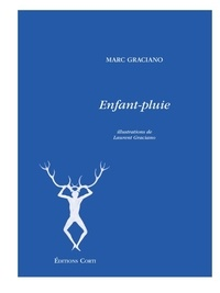 Marc Graciano - Enfant-pluie.