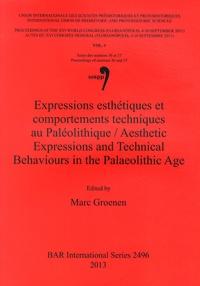 Marc Groenen - Expressions esthétiques et comportements techniques au Paléolithique.