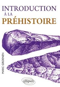 Marc Groenen - Introduction à la préhistoire.