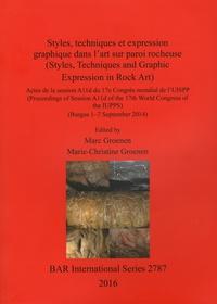 Marc Groenen et Marie-Chistine Groenen - Styles, techniques et expression graphique dans l'art sur paroi rocheuse - Actes de la session A11d du 17e Congrès mondial de l'UISPP (Burgos, 1-7 septembre 2014).