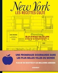 Marc Grossman - Les recettes culte - New York.