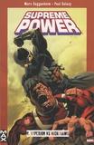 Marc Guggenheim - Supreme Power Tome 8 : Hyperion vs Nighthawk.