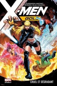 Marc Guggenheim et Leah Williams - X-Men Gold Tome 3 : Cruel et dégradant.