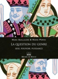 Marc Guillaume - La question du genre - Sexe, pouvoir, puissance.