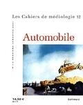 Marc Guillaume et  Collectif - Les cahiers de médiologie N° 12 deuxième semestre 2001 : Automobile.