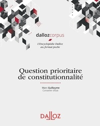 Marc Guillaume - Question prioritaire de constitutionnalité.