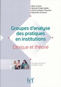 Groupes danalyse des pratiques en institutions - Clinique et théorie.pdf
