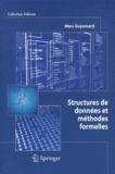 Marc Guyomard - Structures de données et méthodes formelles.