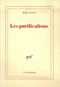 Marc Guyon - Les purifications.