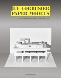 Histoiresdenlire.be Le Corbusier Paper Models - 10 Kirigami Buildings To Cut and Fold Image