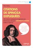 Marc Halévy - Citations de Spinoza expliquées.